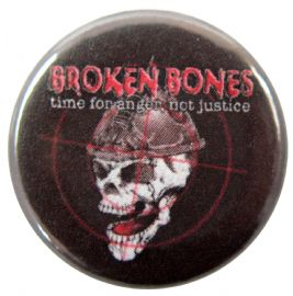 Broken Bones - 'Time For Anger' Button Badge